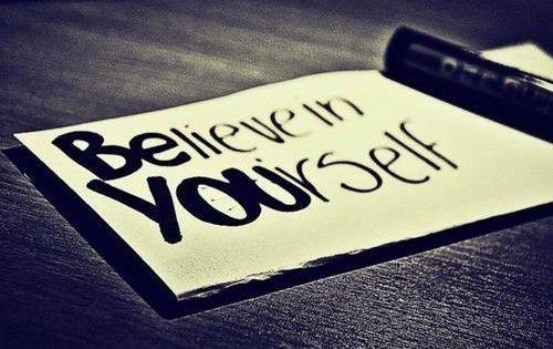 Το να πιστεύουμε στον εαυτό μας, μας εξυψώνει το ηθικό